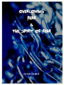 Overcoming Fear and the Spirit of Fear e-book by Bob Campbell
