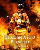 Becoming A 1st Responder
