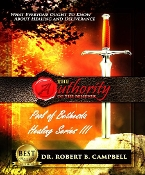 Authority of the Believer Pool Of Bethesda Healing Series III MP3s
