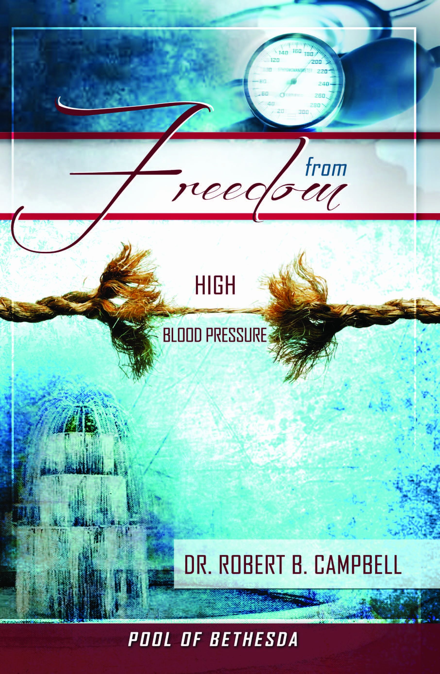 Freedom From High Blood Pressure