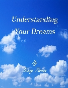 Understanding Your Dreams By Benny Thomas