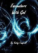 Encounters With God By Kathy Campbell
