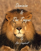Dominion & The Power of the Tongue MP3 Pt. 1 by Bob Campbell