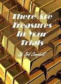 There Are Treasures In Your Trials (6 CDs) By Bob Campbell