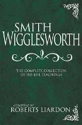Smith Wigglesworth Complete Collection (New)